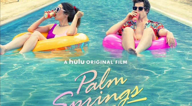 'Palm Springs' Takes A Fun Swing At The Rom-Com Genre